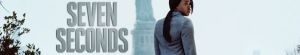 Seven Seconds- Seriesaddict